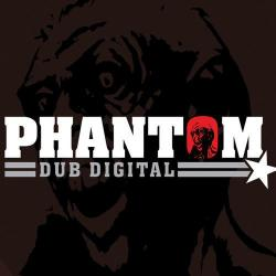 Phantom Dub Digital