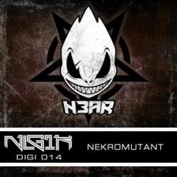N3AR - Nekromutant (2013)